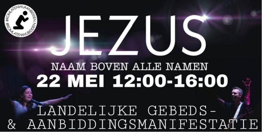 22 mei 2021 vanaf 14:00 uur – Komt laten wij aanbidden – Malieveld in Den Haag